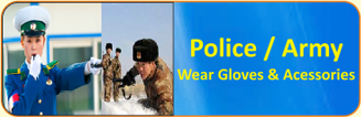 Police / Army Wear Gloves & Accessories