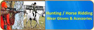 Hunting / Horse Ridding Wear Gloves & Accessories