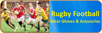 Rugby Football Wear Gloves & Accessories